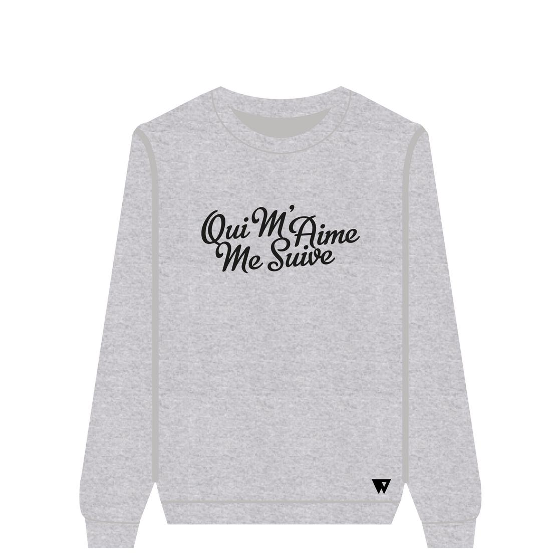 Sweatshirt Qui M'Aime Me Suive | Wuzzee