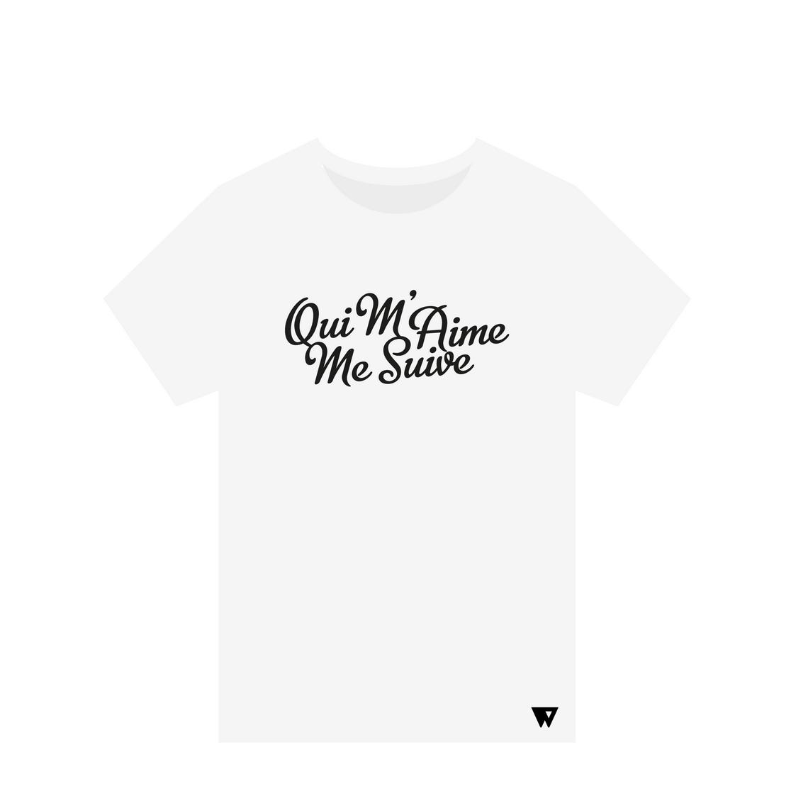 T-Shirt Qui M'Aime Me Suive | Wuzzee